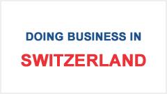 Doing Business in Switzerland
