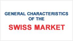 General characteristics of the Swiss Market